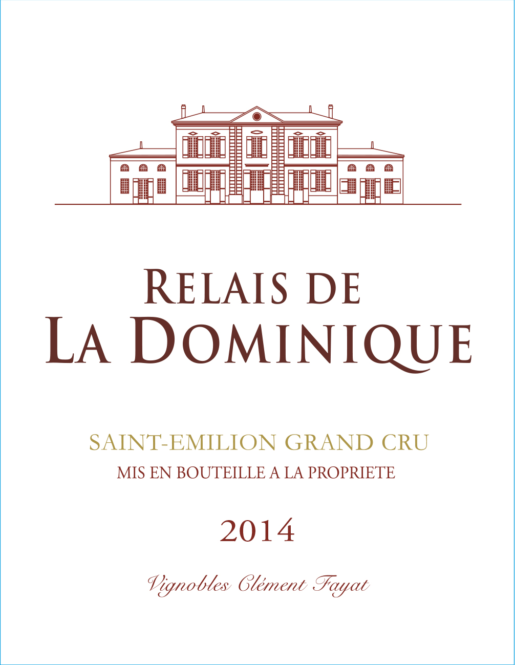 Relais de la Dominique AOC Saint-Emilion Grand Cru Rouge 2014